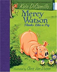 Mercy Watson Thinks Like a Pig by Kate DiCamillo (2008-07-08)