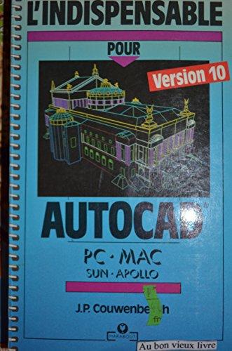 L'INDISPENSABLE POUR AUTOCAD. PC-Mac-sun-apollo