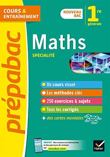 Maths 1re (spécialité) - Prépabac Cours & entraînement: nouveau programme de Première
