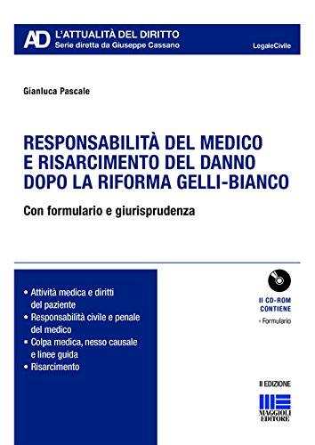 Responsabilità del medico e risarcimento del danno dopo le sezioni unite. Con CD-ROM