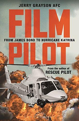 Film Pilot: From James Bond to Hurricane Katrina