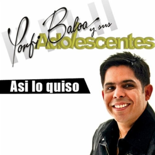 Asi Lo Quiso - Adolescent's Orquesta