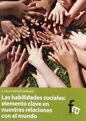 Descargar Libro Habilidades Sociales,Las (Administracion - Empresa) de Cristina Centeno Soriano