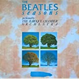 the beatles seasons performed by the baroque chamber orchestra - spring awakening - autumn colours - summer joy - winter moods