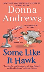 Some Like It Hawk (Meg Langslow Mysteries (Paperback)) by Director of Therapy Research Donna Andrews (2013-04-30)