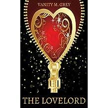 The Lovelord: Herr über Lust und Erfüllung