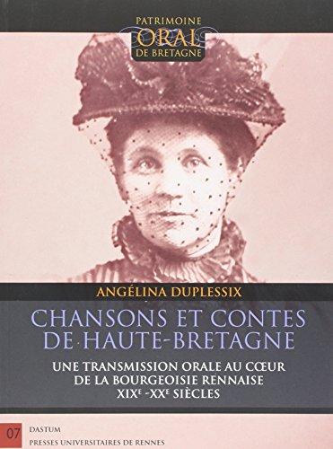 Chansons et contes de Haute-Bretagne : Une transmission orale au coeur de la bourgeoisie rennaise