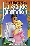 la grande plantation