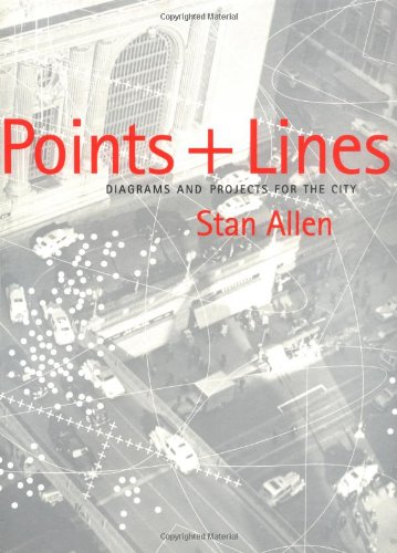 Points+lines: Diagrams and Projects for the City