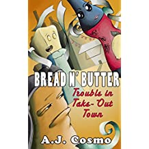 Bread N' Butter: Trouble in Take-Out Town