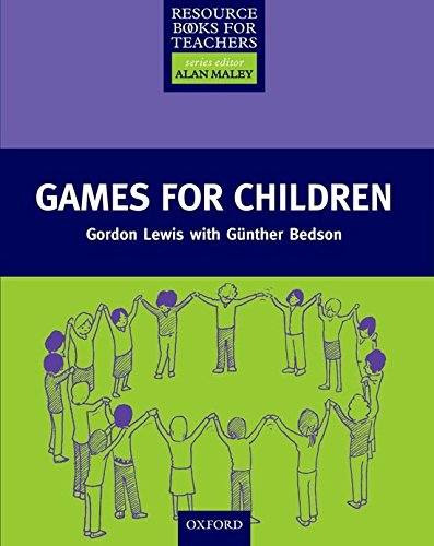 Resource Books For Teachers. Games For Children (Resource Book for Teachers)