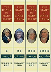 The Diary of Mary Hardy 1773-1809: The Four-Volume Set Diary 1,2,3,4