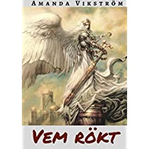 Vem Rokt (Swedish Edition)