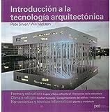 INTRODUCCION A LA TECNOLOGIA ARQUITECTONICA (Arquitectura contemporanea)