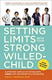 Best Books For Strong Willed Children - Setting Limits with Your Strong-Willed Child, Revised Review