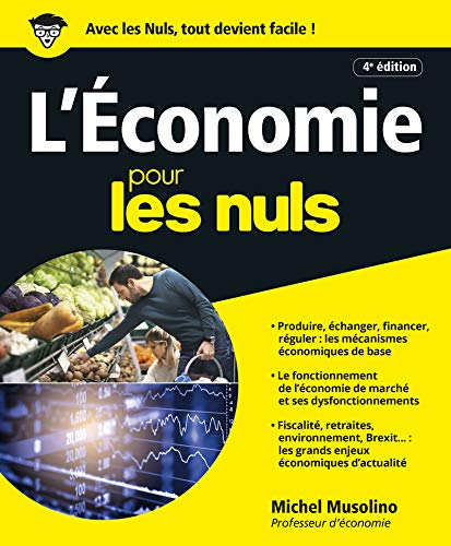 L'Économie pour les Nuls, 4e édition par Michel MUSOLINO
