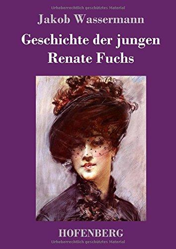 Geschichte der jungen Renate Fuchs