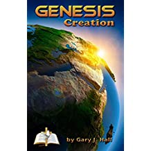 Genesis Creation: Genesis Chapters 1 through 11