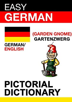 Easy German - pictorial dictionary (English Edition) par [Poxleitner, Evi]