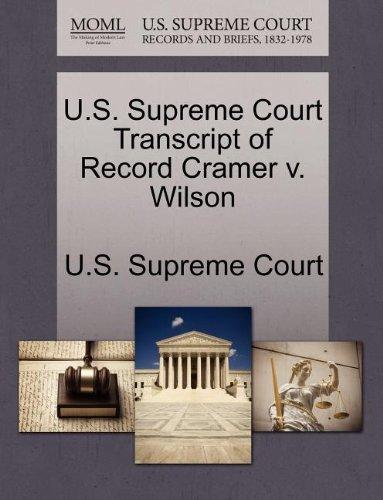 U.S. Supreme Court Transcript of Record Cramer v. Wilson