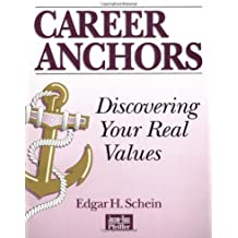 Career Anchors: Discovering Your Real Values