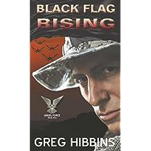 Black Flag Rising: Angel Force: Volume Two
