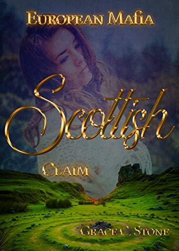 European Mafia: Scottish Claim von [Stone, Grace C.]