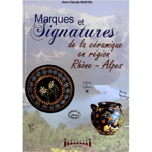 Marques & signatures de la céramique des régions Rhône-Alpes