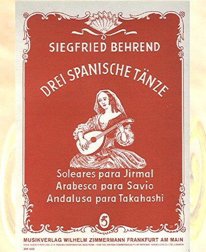 Drei spanische Tänze - Solares para Jirmal - Arabesca para Savio - Andalusa para Takahashi - ZM 182 - Spanisch-gitarren-saiten