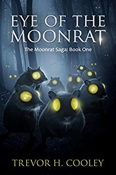 Eye Of The Moonrat (the Bowl Of Souls Book 1) por Trevor H. Cooley epub
