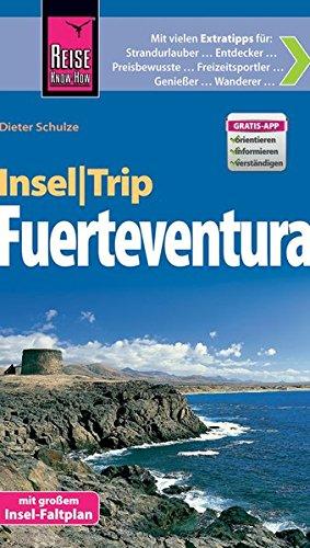Preisvergleich Produktbild Reise Know-How InselTrip Fuerteventura: Reiseführer mit Insel-Faltplan