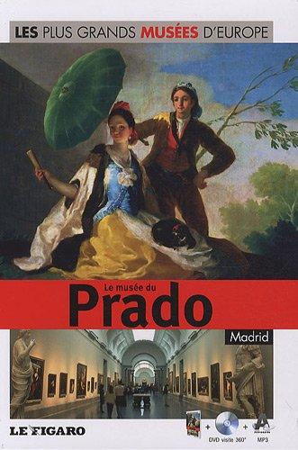 Le musée du Prado, Madrid - Vol.6 Avec dvd-rom par Le Figaro