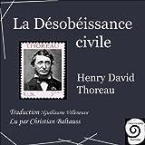 La Désobéissance civile - Format Téléchargement Audio - 11,90 €