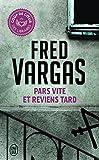 Telecharger Livres Pars vite et reviens tard (PDF,EPUB,MOBI) gratuits en Francaise