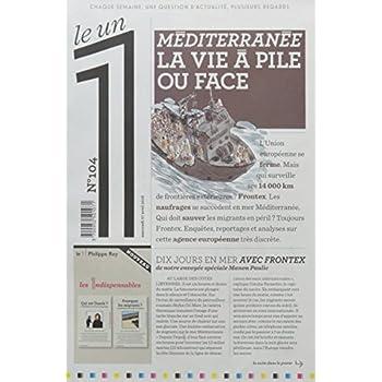 Le 1 - n°104 - Méditerranée la vie à pile ou face