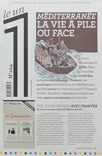 Le 1 - n°104 - Méditerranée la vie à pile ou face par Collectif