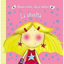 La Sirenita (Buenas Noches, Dulces Suenos!)