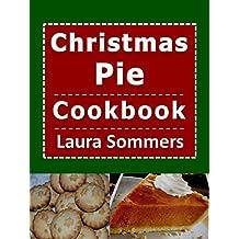 Christmas Pie Cookbook (Christmas Cookbook 5) (English Edition)