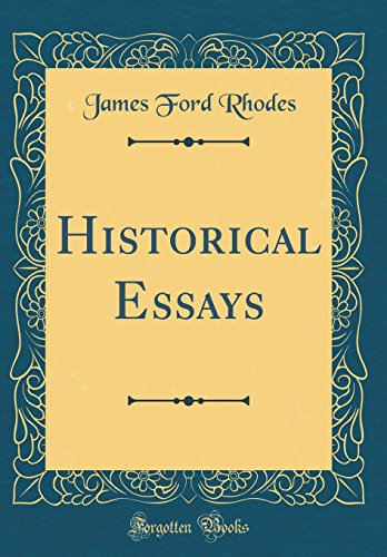 Historical Essays (Classic Reprint)