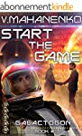 Start The Game (Galactogon: Book #1)...