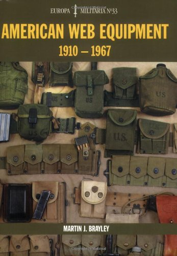 American Web Equipment 1910-1967 (Europa Militaria)