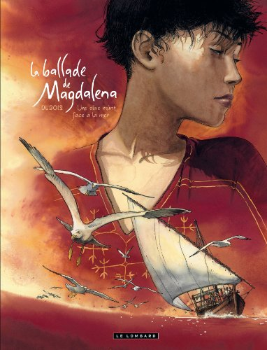 Ballade de Magdalena (La) - tome 2 - Une olive mûrit face à la mer