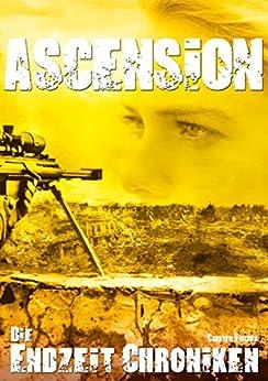 Die Endzeit Chroniken - Ascension