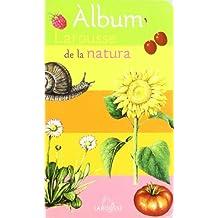 Álbum de la natura (Larousse - Infantil / Juvenil - Catalán - A Partir De 3 Años)