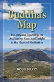 Buddha's Map: His Original Teachings on Awakening Ease and Insight in the Heart of Meditation