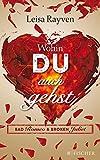 Bad Romeo - Wohin du auch gehst: Band 1 (Fischer Paperback)