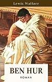 Ben Hur: Vollständige deutsche Ausgabe (German Edition)