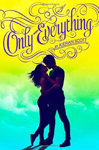 Only Everything (True Love) por Kieran Scott