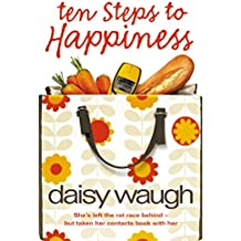 Ten Steps to Happiness