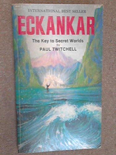 Eckankar: The Key to Secret Worlds